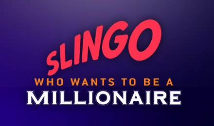 Who Wants to be a Millionaire Slingo